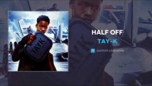 Tay-K - Half Off